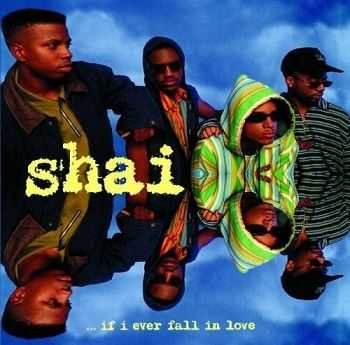 Shai - ...If I Ever Fall In Love (1992)