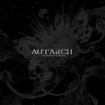Autarch - The Death of Actiacus  (2013)
