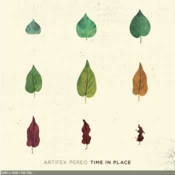 Artifex Pereo - Time In Place  (2014)