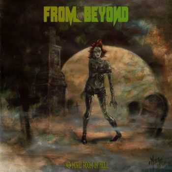 From Beyond - No More Room In Hell (2014)