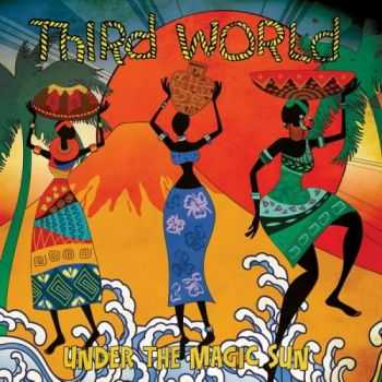Third World - Under The Magic Sun (2014)