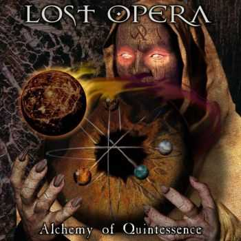 Lost Opera  - Alchemy Of Quintessence (2011)