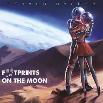 Leavon Archer - Footprints On the Moon (2014)