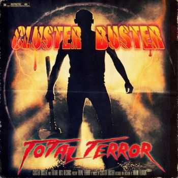 Cluster Buster - Total Terror (2014)