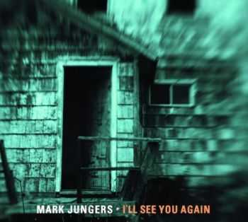 Mark Jungers - I'll See You Again (2014)