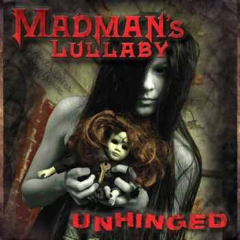 Madmans Lullaby - Unhinged (2014)