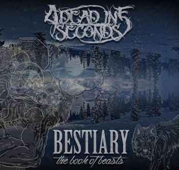4 Dead In 5 Seconds - Bestiary The Book Of Beasts (2014)