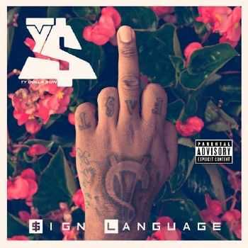 Ty Dolla $ign - Sign Language (2014)