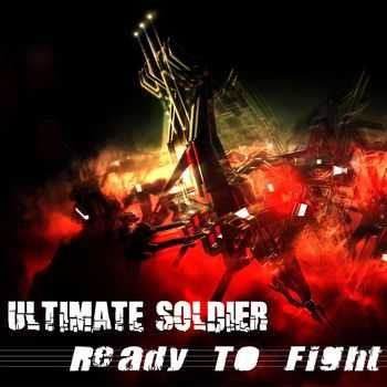Ultimate Soldier - Ready to Fight (EP) (2014)
