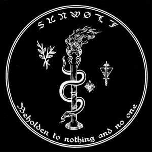 Sunwølf - Beholden To Nothing And No One [2CD] (2014)