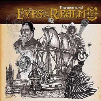 Theatrum Mundi - The Eyes of the Realm (2013)