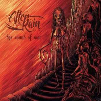After Rain - The Sound Of War (2014)