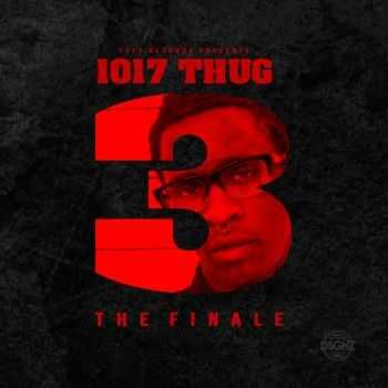Young Thug - 1017 Thug 3 the Finale (2014)