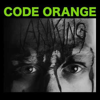 Code Orange Kids - I Am King (2014)