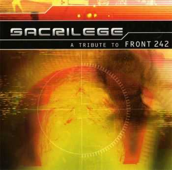 VA - Sacrilege - A Tribute To Front 242 (1999)