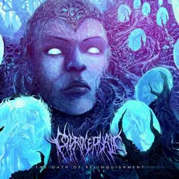 Coprocephalic - The Oath Of Relinquishment (2014)