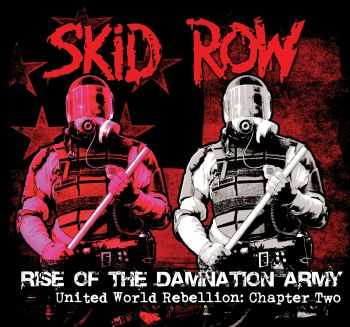 Skid Row - Rise Of The Damnation Army - United World Rebellion: Chapter Two (EP) (2014)