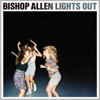 Bishop Allen - Lights Out (2014)