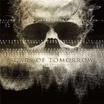 Scars Of Tomorrow - Failed Transmissions (2014)