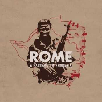 Rome - A Passage to Rhodesia 2014