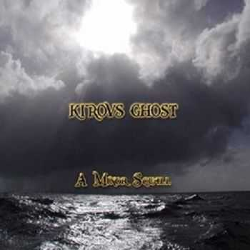 Kirovs Ghost - A Minor Squall (ЕР) 2014