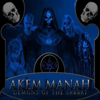 Akem Manah - Demons Of The Sabbat (2014)
