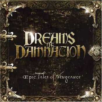 Dreams of Damnation - Epic Tales of Vengeance (2006)