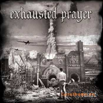 Exhausted Prayer - Ruined (2014)