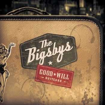 The Bigsbys - Good Will Suitcase 2014