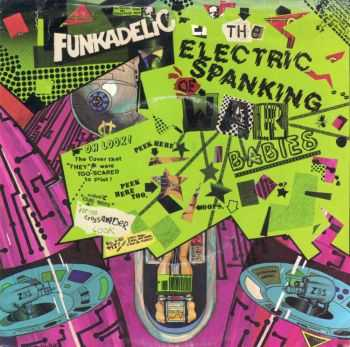 Funkadelic - The Electric Spanking of War Babies (Deluxe Edition) (2014)