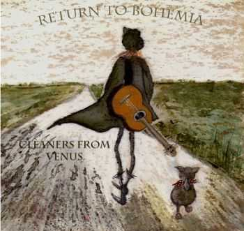 Cleaners from Venus - Return to Bohemia (2014)