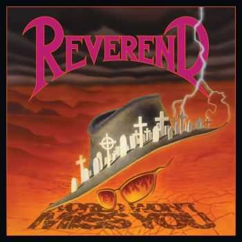 Reverend - World Won't Miss You(1990)