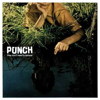 Punch - They Don't Have To Believe (2014)