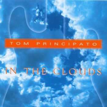 Tom Principato - In The Clouds 1995