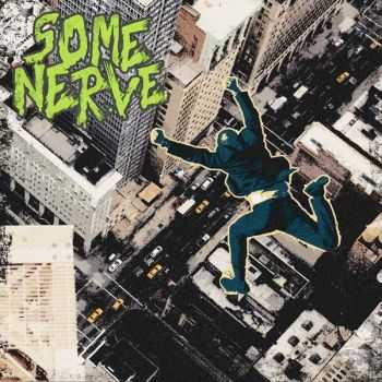 Some Nerve - Self-Titled (2014)