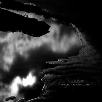 Lisa Gerrard - Twilight Kingdom (2014)