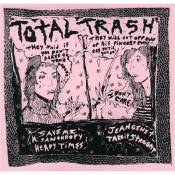 Total Trash - I Don't Care (2013)