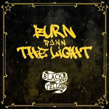 Burn Down The Light - Black And Yellow (Wiz Khalifa Cover) (2014)