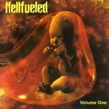 Hellfueled - Volume One (2004)