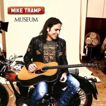 Mike Tramp (ex-White Lion) - Museum (2014)