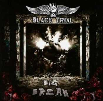 Black Trial - Big Break (2014)