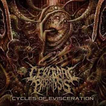 Cerebral Paralysis - Cycles Of Eviceration (2014)