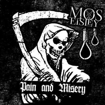 Mos Eisley - OLD (2014) + Pain And Misery E.P (2014)