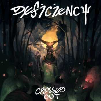 DEFICIENCY - Crossed Out (2014)