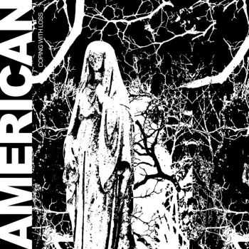 American - Coping With Loss (2014)