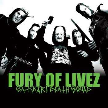 Fury of Livez - Salkkari Death Squad (2008)