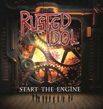 Rusted Idol - Start the Engine (2014)
