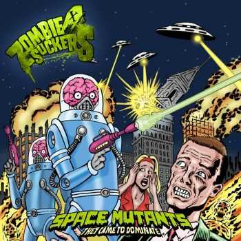 Zombiesuckers – Space Mutants (EP) (2014)