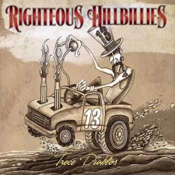 Righteous Hillbillies - Trece Diablos 2012