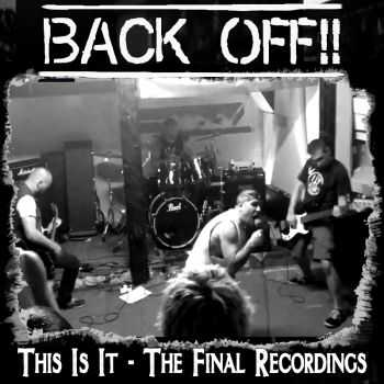 Back Off!! - This Is It - The Final Recordings (2014)